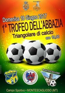 1° Trofeo dell'Abbazia-Triangolare di Calcio  - Matera