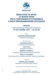 BASILICATA AL BIVIO : LE NUOVE SFIDE PER IL PARTENARIATO ECONOMICO A META PROGRAMMAZIONE 2013/2020  - Matera