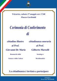 Cerimonia di conferimento di cittadino illustre al Prof. Giovanni De Maria e di cittadinanza onoraria al Prof. Gilberto Marselli  - Matera