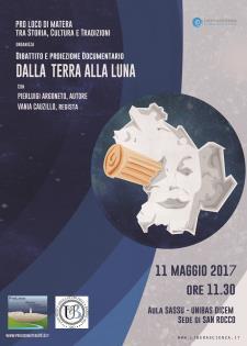 Dalla Terra alla Luna  - 11 Maggio 2017 - Matera