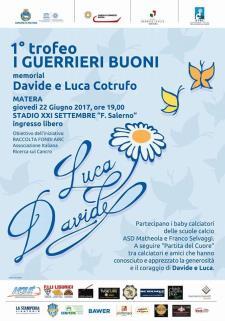 I Guerrieri Buoni - Memorial Davide e Luca Cotrufo  - Matera