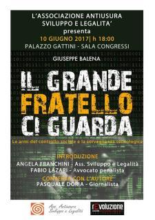 Il Grande Fratello ci guarda  - 10 Giugno 2017 - Matera