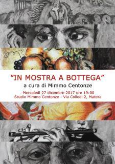 IN MOSTRA A BOTTEGA - 27 dicembre 2017 - Matera