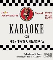 Karaoke con Francesca & Francesco  - Matera