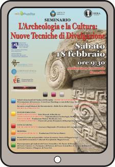 L'Archeologia e la Cultura: Nuove Tecniche di Divulgazione  - 18 Febbraio 2017 - Matera