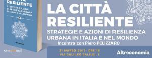 La città resiliente - 31 Marzo 2017 - Matera