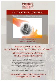 La Grazie e l'Ombra e Mostra fotografica storica sul Santuario di Picciano  - Matera