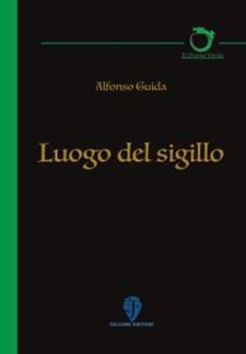 Luogo del sigillo di Alfonso Guida - Matera