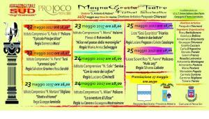 """""""MAGNAGRECIATEATRO"""" Festival Scolastico 2 edizione  - Matera"""
