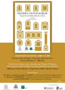 Matera Civitas Mariae - Il percorso delle edicole votive  - Matera
