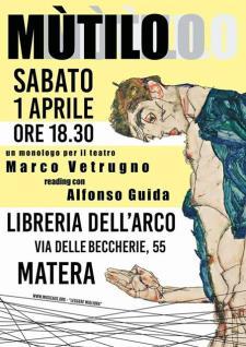 Mùtilo, un monologo per il teatro - 1 Aprile 2017 - Matera