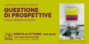 Questione di prospettive - 21 ottobre 2017 - Matera