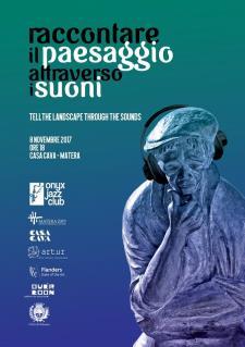RACCONTARE IL PAESAGGIO ATTRAVERSO I SUONI - 8 novembre 2017 - Matera