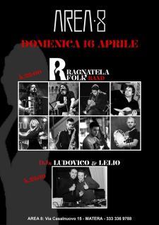 Ragnatela Folk Band e Djs Ludovico&Lello - Matera