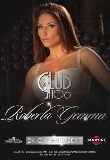 Roberta Gemma al Club 106  - Matera