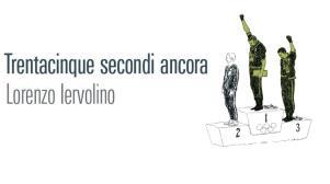 Trentacinque secondi ancora  - Matera