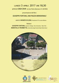 Una piazza meridionale: riflessioni critiche sull'evoluzione di luoghi d'incontri e di racconti  - 3 Aprile 2017 - Matera