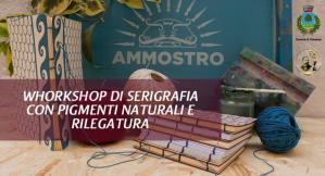 Workshop di Serigrafia Naturale e Rilegatura  - 2 Agosto 2017 - Matera