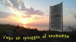Yoga in spiaggia al tramonto - 16 Luglio 2017 - Matera
