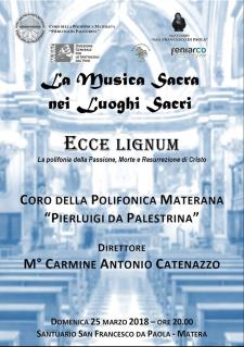 Ecce Lignum – la polifonia della Passione, Morte e Resurrezione di Cristo - 25 marzo 2018 - Matera