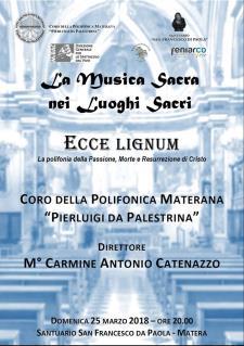 Ecce Lignum – la polifonia della Passione, Morte e Resurrezione di Cristo - 25 marzo 2018 - Matera