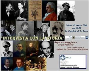 INTERVISTA CON LA STORIA MATERANA - 10 marzo 2018 - Matera