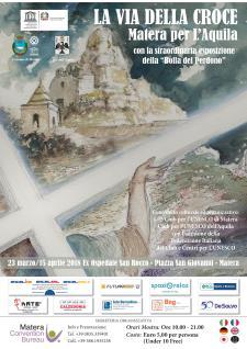 LA VIA DELLA CROCE Matera per L'Aquila - dal 23 marzo al 15 aprile 2018 - Matera