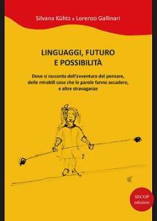 Linguaggi, futuro e possibilità  - Matera