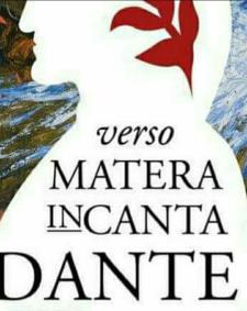 VERSO MATERA INCANTA DANTE - Matera