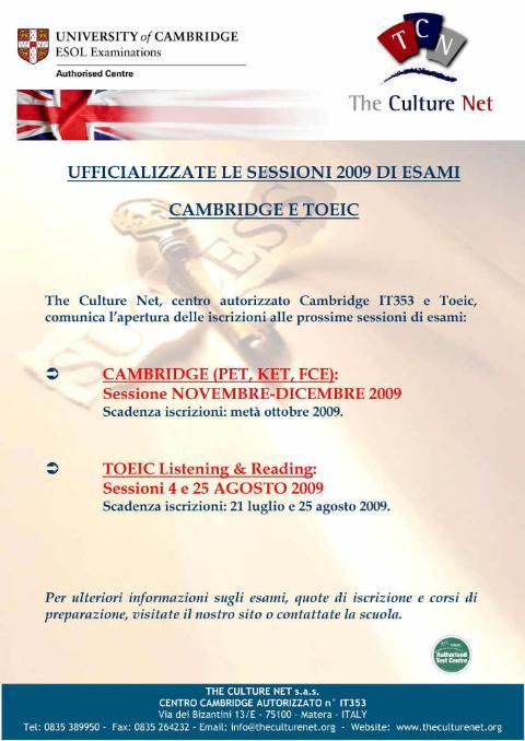 UFFICIALIZZATE  le sessioni 2009 CAMBRIDGE e TOEIC.