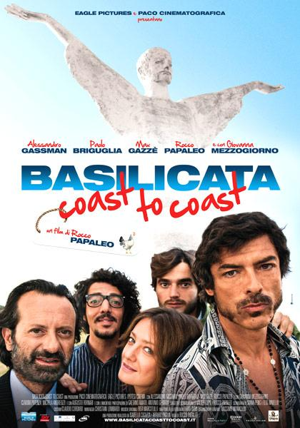 Da oggi nelle sale Basilicata coast to coast
