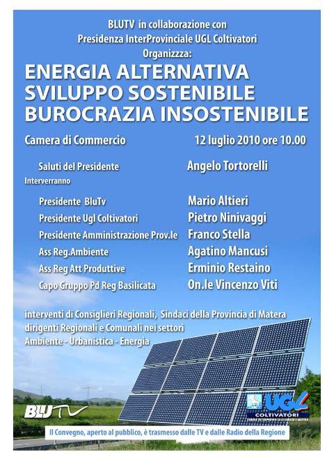 """""""Energia alternativa, sviluppo sostenibile, burocrazia insostenibile"""