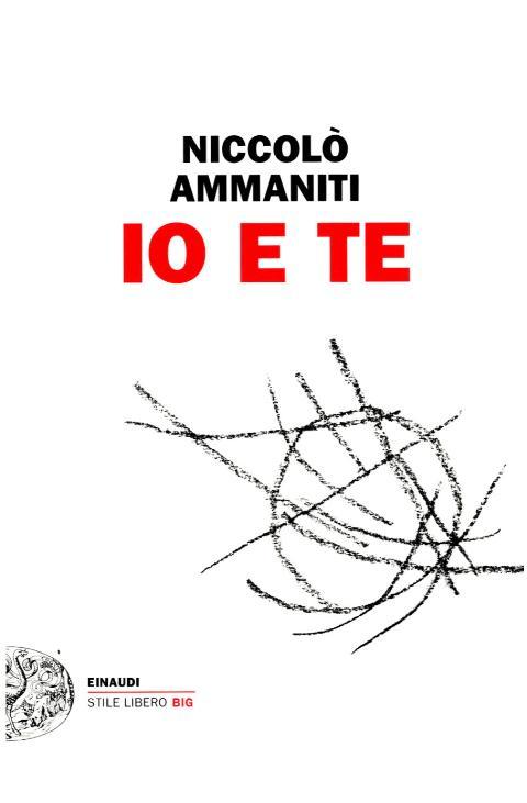 Io e Te, copertina del libro di Niccolò Ammaniti