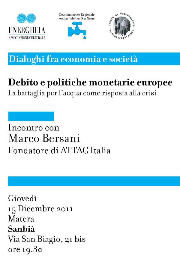 Debito e politiche monetarie europee. La battaglia per l´acqua come risposta alla crisi - 15 dicembre 2011