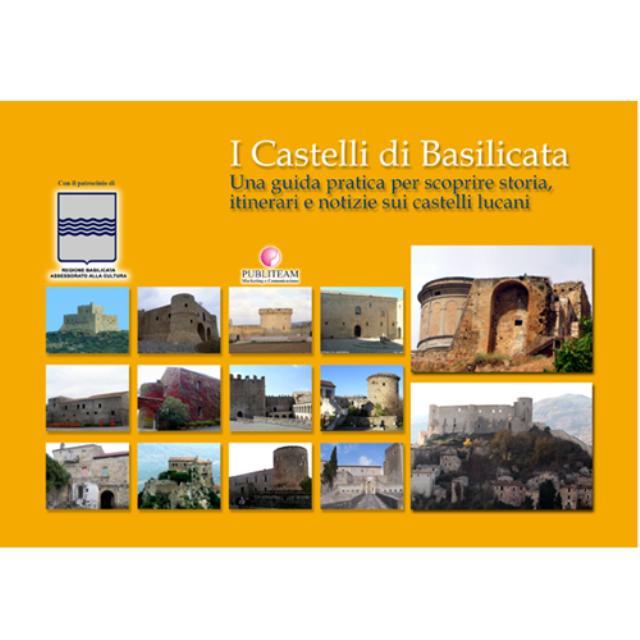 I Castelli di Basilicata