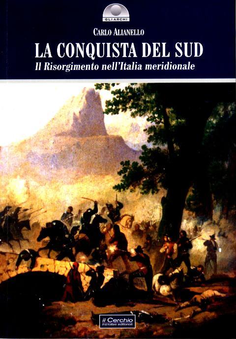 La conquista del Sud di Carlo Alianello