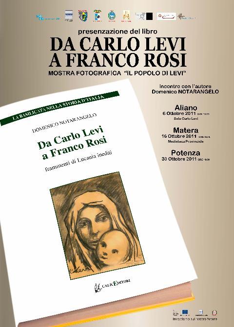 """Presentazione del nuovo libro di Domenico Notarangelo,"""" Da Carlo Levi a Franco Rosi"""""""