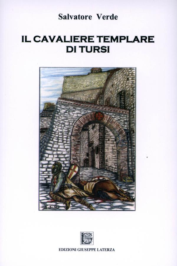 Il cavaliere Templare di Tursi di Salvatore Verde