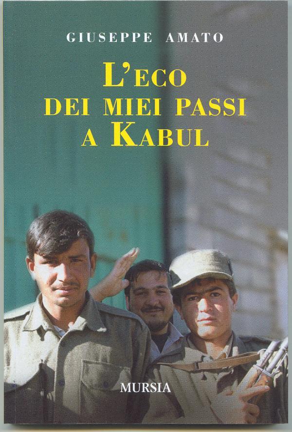 L´eco dei miei passi a Kabul