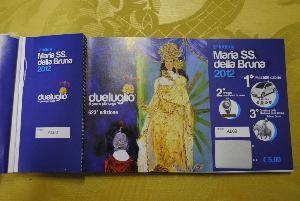 Biglietti della Lotteria di Maria S.S. della Bruna 2012