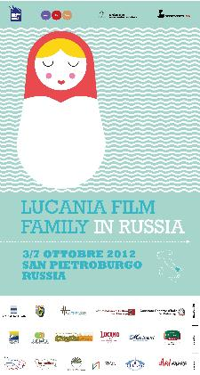 IL LUCANIA FILM FAMILY IN RUSSIA - Matera