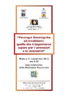 Patologie oncologiche e invalidanti: quello che è importante sapere per i lavoratori e le lavoratrici - 21 settembre 2012 - Matera