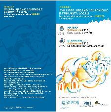 Sviluppo urbano sostenibile e comunità locali. Territori patrimonio mondiale Unesco a confronto - 5 e 6 dicembre 2012 - Matera