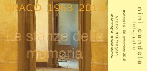 Craco 1963 – 2013: Le stanze della memoria - Matera