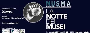 La notte europea dei musei 2014 al MUSMA  - Matera