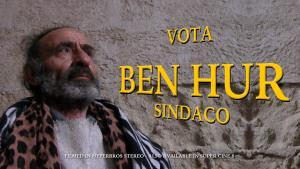 Vota Ben Hur Sindaco -  il Kolossal di Antonio Andrisani e Donato Mola - Matera