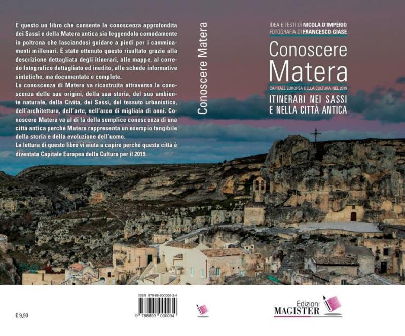 Conoscere Matera. Itinerari nei Sassi e nella città antica
